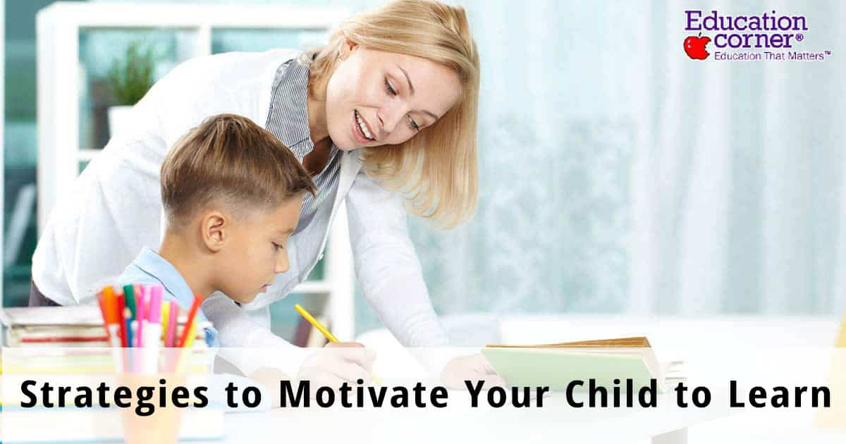 Motivating Your Child to Learn